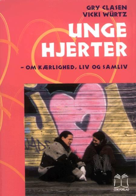 Unge hjerter af Gry Clasen, Vicki Würtz og Vicky Würtz