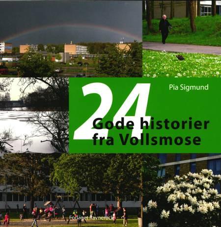 24 Gode historier fra Vollsmose af Pia Sigmund