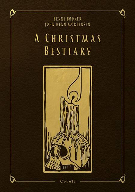 A Christmas Bestiary af Benni Bødker og John Kenn Mortensen m.fl.