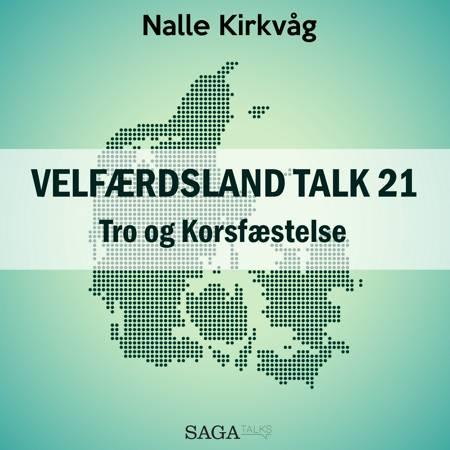 Velfærdsland TALK #21 Tro og Korsfæstelse af Nalle Kirkvåg