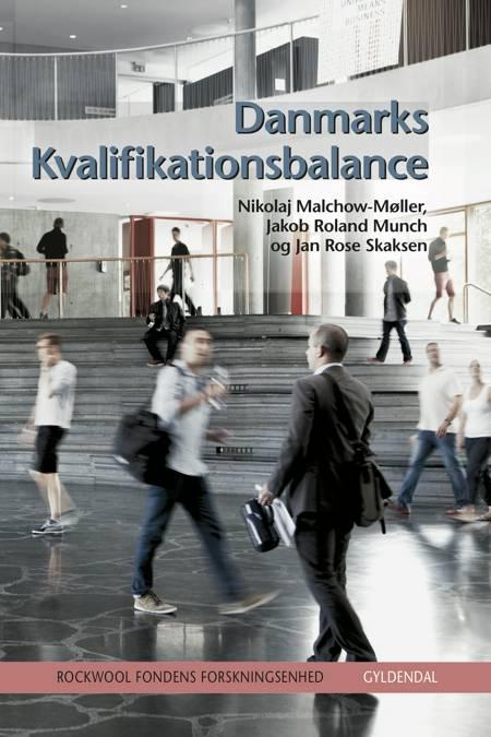 Danmarks kvalifikationsbalance af Rockwool Fondens Forskningsenhed