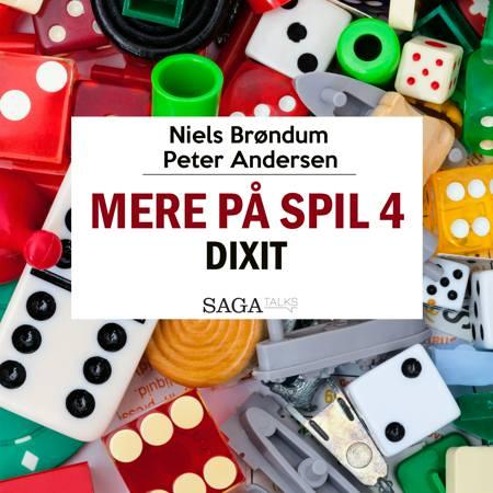 Mere På Spil #4 - Dixit af Peter Andersen og Niels Brøndum
