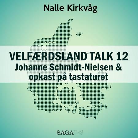 Velfærdsland TALK #12 Johanne Schmidt-Nielsen og opkast på tastaturet af Nalle Kirkvåg