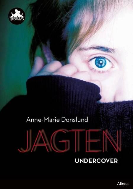 Jagten - undercover af Anne-Marie Donslund