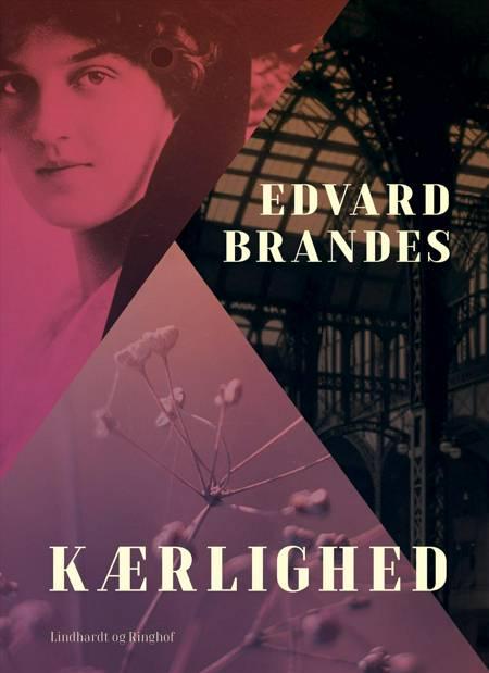 Kærlighed af Edvard Brandes