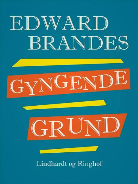 Gyngende grund af Edvard Brandes