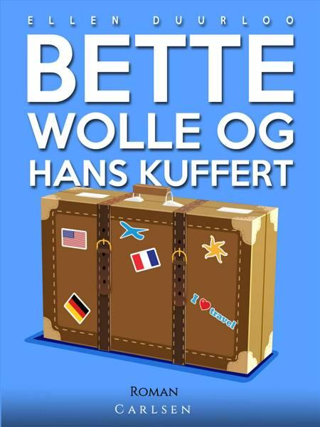 Bette Wolle og hans kuffert af Ellen Duurloo