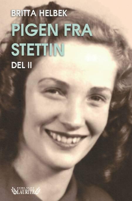 Pigen fra Stettin 2 af Britta Helbek