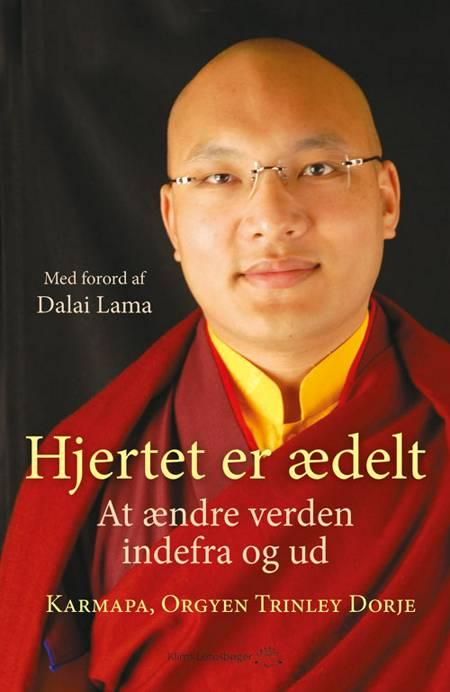 Hjertet er ædelt af Ogyen Trinley Dorje