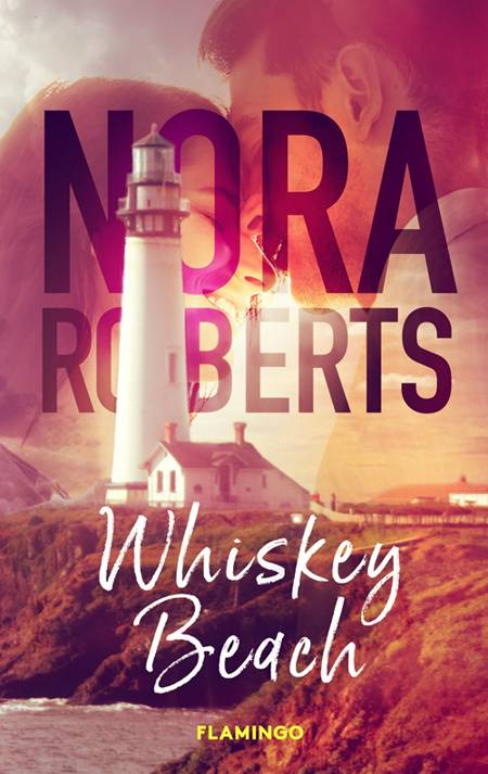 Whiskey Beach af Nora Roberts