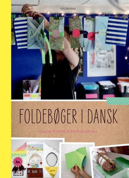 Foldebøger i dansk af Malene Meyer og Carina Kaltoft