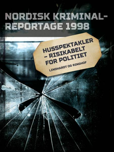 Husspektakler - risikabelt for politiet