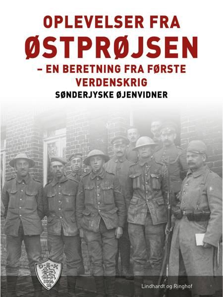 Oplevelser fra Østprøjsen af Sønderjyske Øjenvidner