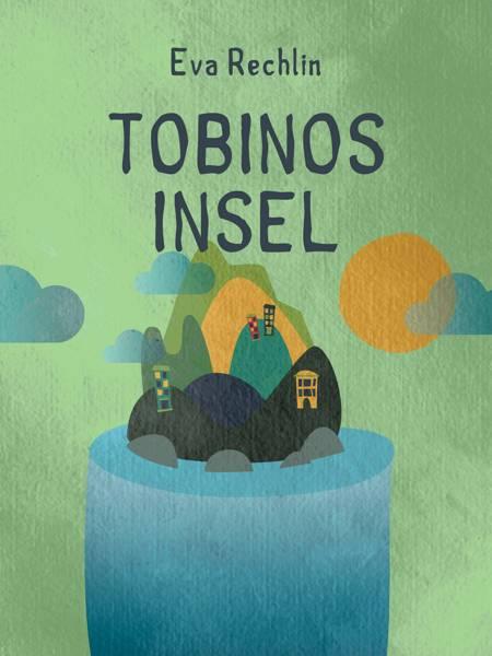 Tobinos Insel af Eva Rechlin