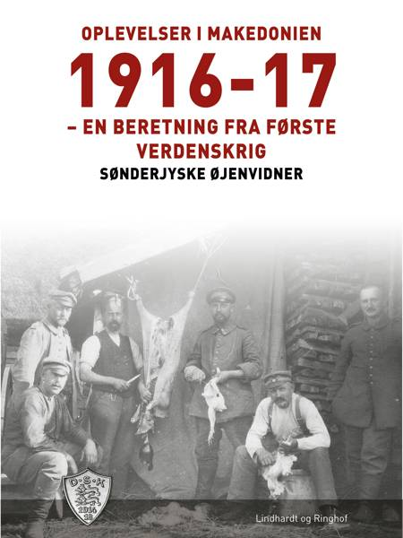 Oplevelser i Makedonien 1916-17 af Sønderjyske Øjenvidner