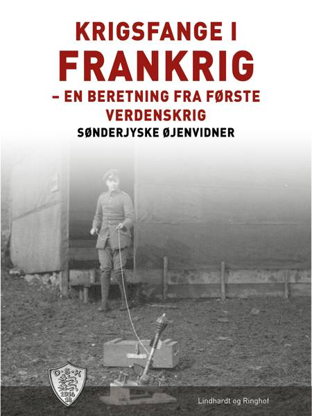 Krigsfange i Frankrig af Sønderjyske Øjenvidner