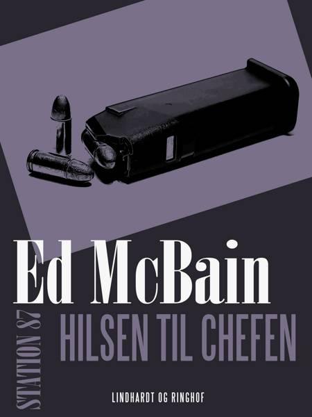 Hilsen til chefen af Ed McBain