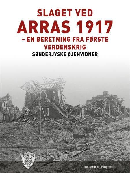Slaget ved Arras 1917 af Sønderjyske Øjenvidner