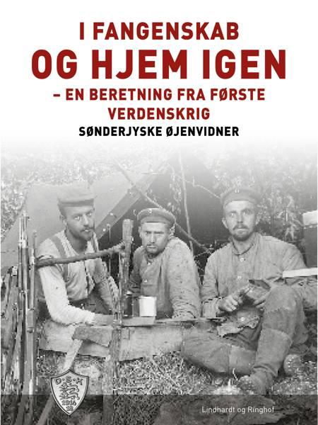 I fangenskab - og hjem igen af Sønderjyske Øjenvidner