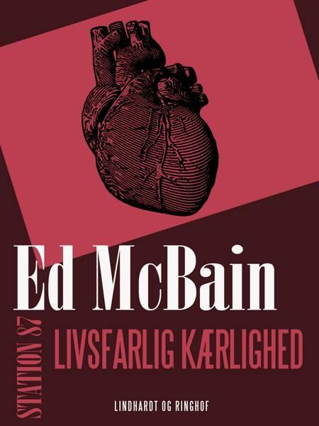 Livsfarlig kærlighed af Ed McBain