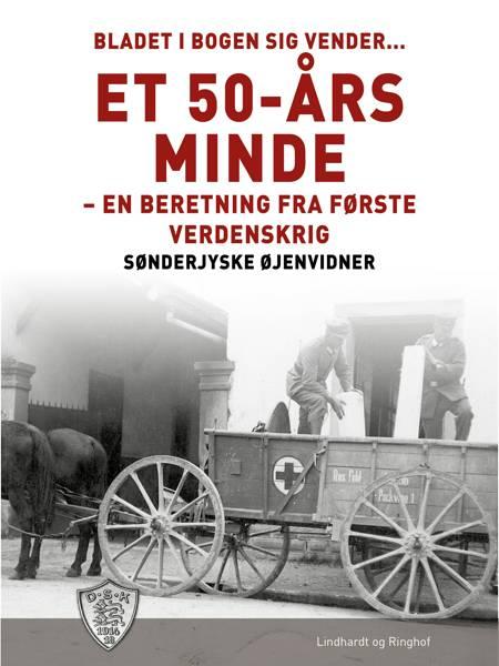 Bladet i bogen sig vender... Et 50-års minde af Sønderjyske Øjenvidner