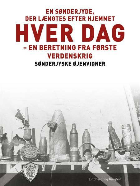 En sønderjyde, der længtes efter hjemmet hver dag af Sønderjyske Øjenvidner
