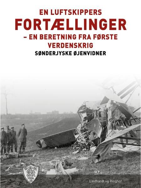 En luftskippers fortællinger af Sønderjyske Øjenvidner