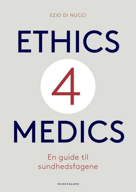 Ethics4Medics af Ezio Di Nucci