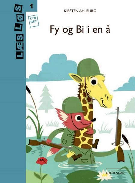 Fy og Bi i en å af Kirsten Ahlburg