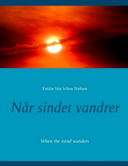 Når sindet vandrer af Emilie Slot Schou Nielsen