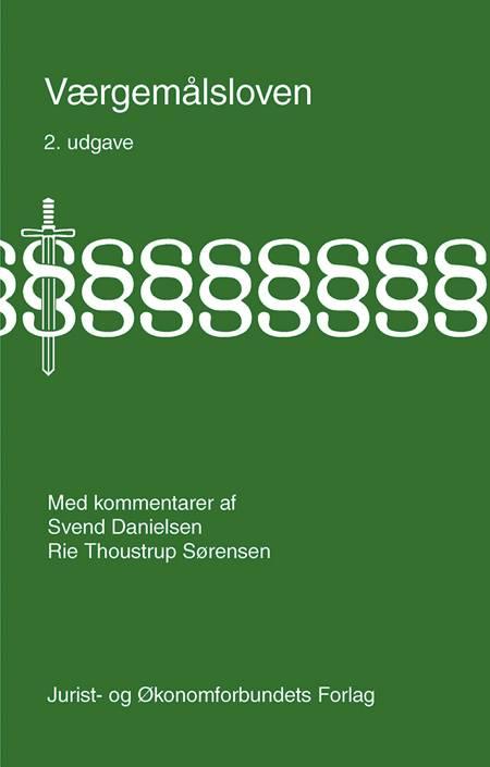 Værgemålsloven af Svend Danielsen og Rie Thoustrup Sørensen