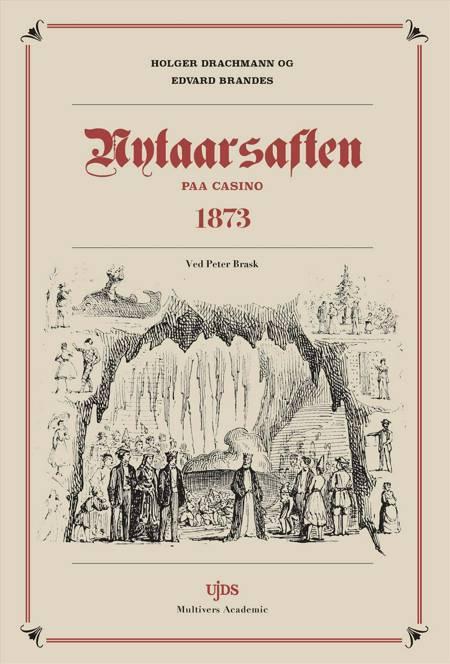 Nytårsaften på Casino 1873 af Holger Drachmann og Edv. Brandes. Ved Peter Brask