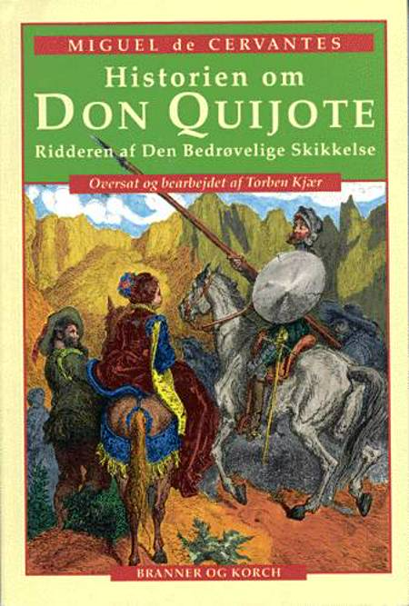 Historien om Don Quijote af Miguel de Cervantes Saavedra