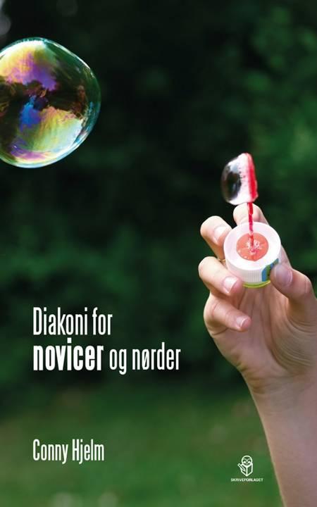 Diakoni for novicer og nørder af Conny Hjelm