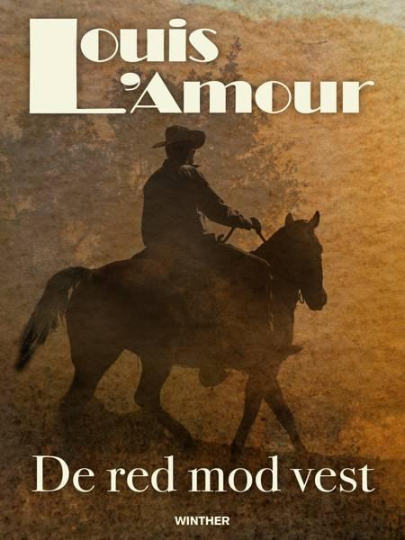 De red mod vest af Louis L'amour