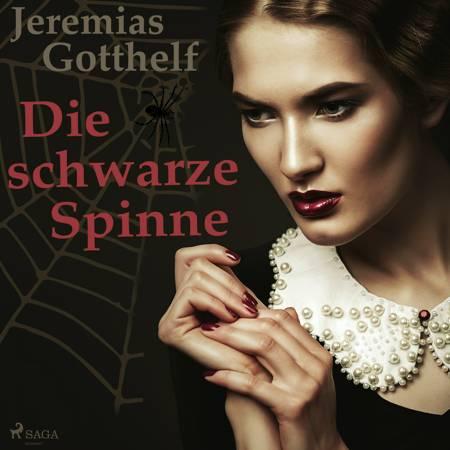 Die schwarze Spinne - Eine Meistererzählung af Jeremias Gotthelf