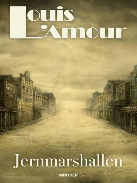 Jernmarshallen af Louis L'amour