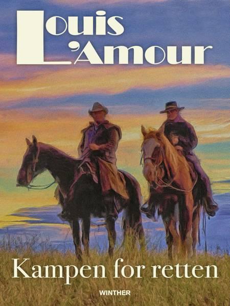 Kampen for retten af Louis L'amour
