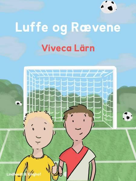 Luffe og Rævene af Viveca Lärn og Sundvall