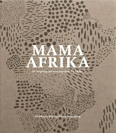 Mama Afrika af Nikolaj Kirk og Mikkel Maarbjerg