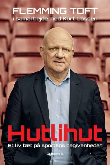 Hutlihut! af Flemming Toft og Kurt Lassen