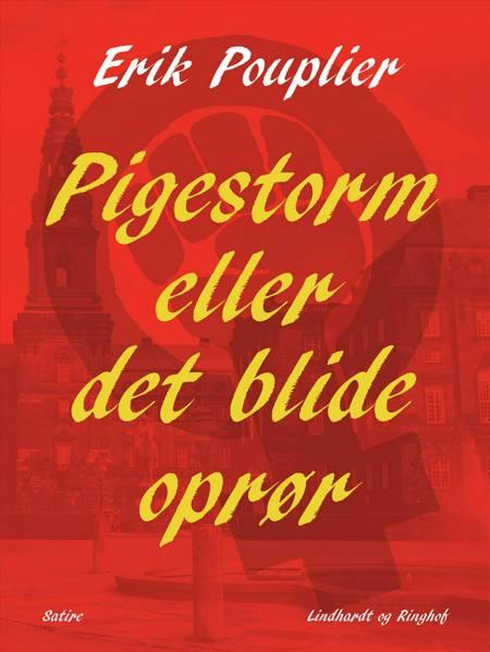 Pigestorm eller det blide oprør af Erik Pouplier