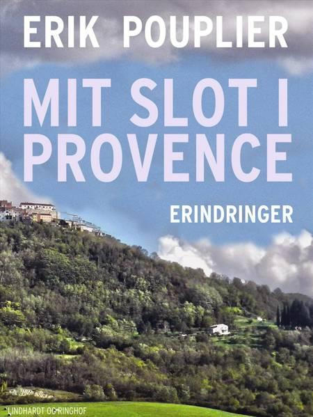 Mit slot i Provence af Erik Pouplier