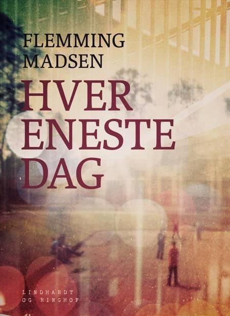 Hver eneste dag af Flemming Madsen