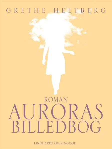 Auroras billedbog af Grethe Heltberg