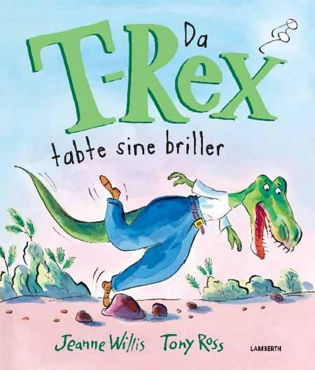 Da T-Rex tabte sine briller af Jeanne Willis