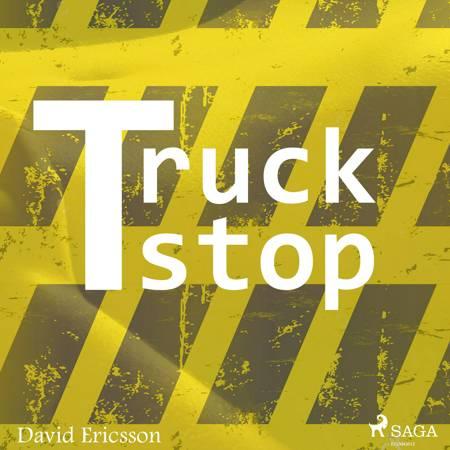 Truck stop af David Ericsson