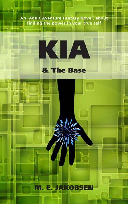 Kia & The Base af M. E. Jakobsen