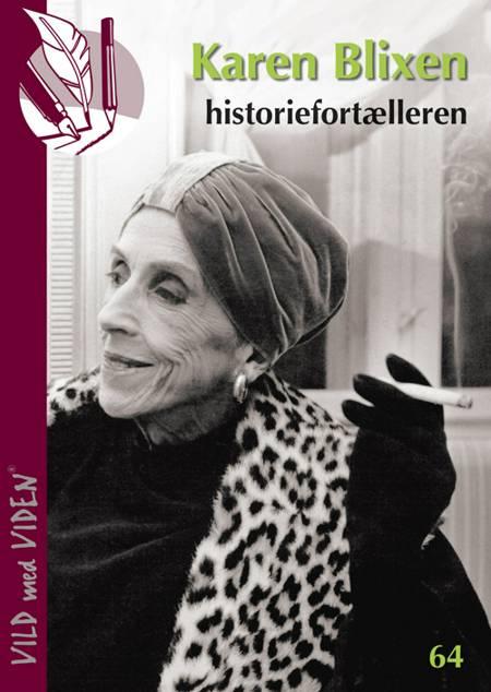Karen Blixen - historiefortælleren af Anne Sofie Tiedemann Dal