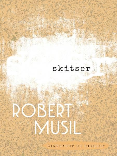 Skitser af Robert Musil